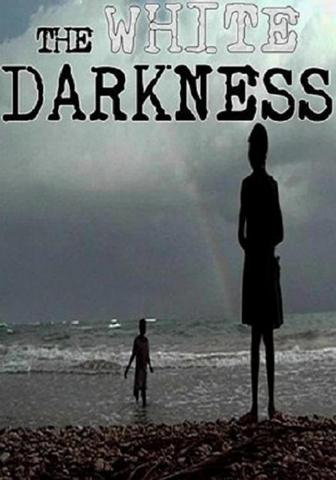 White Darkness, The